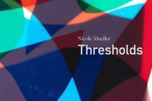 Nicole Mueller Thresholds Poster