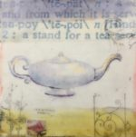 from a large series of Tea Images made with collage, tea dyed papers and beeswax finish