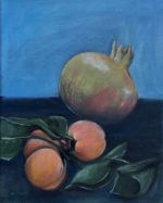 oil on canvas of pomegranate and apricots