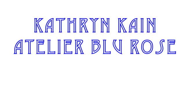 Kathryn Kain Atelier Blu Rose