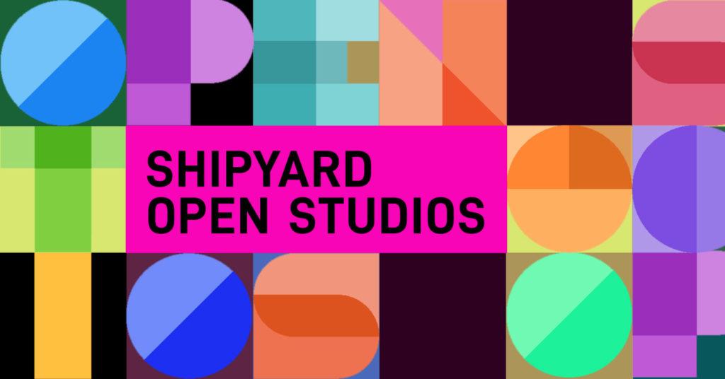 Shipyard Open Studios graphic
